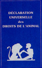 D�claration Universelle des DROITS DE L'ANIMAL